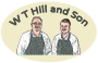 W T Hill and Son